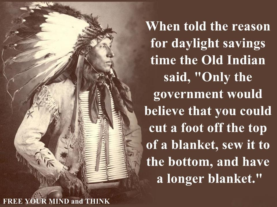 When told the reason for daylight saving time...