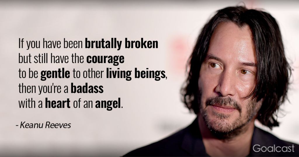 Keanu Reeves on courage